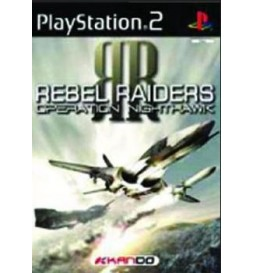 JEU PS2 REBEL RAIDERS OPERATION NIGHTHAWK